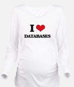 I Love Databases Long Sleeve Maternity T-Shirt