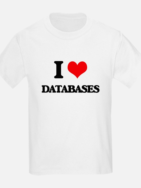 I Love Databases T-Shirt