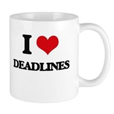 I Love Deadlines Mugs