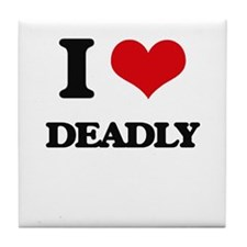 I Love Deadly Tile Coaster