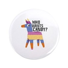 "Who Wants Candy 3.5"" Button"