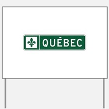 Quebec, Road Sign, Canada Yard Sign