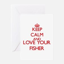 Keep Calm and love your Fisher Greeting Cards