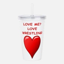 i love wrestling Acrylic Double-wall Tumbler