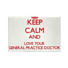 Keep Calm and love your General Practice D Magnets