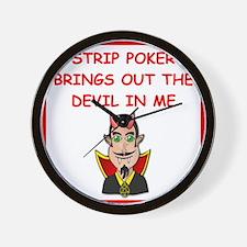i love strip poker Wall Clock