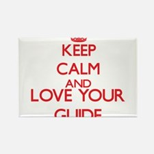 Keep Calm and love your Guide Magnets