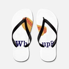Whats up (Hot) Dog Funny Flip Flops