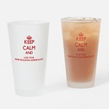 Keep Calm and love your Higher Educ Drinking Glass