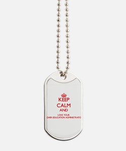 Keep Calm and love your Higher Education Dog Tags