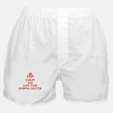 Keep Calm and love your Hospital Doct Boxer Shorts