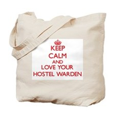 Keep Calm and love your Hostel Warden Tote Bag