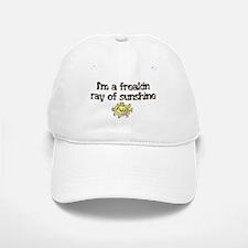 I'M A FREAKIN RAY OF SUNSHINE Baseball Baseball Cap