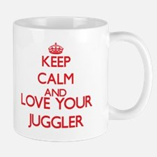 Keep Calm and love your Juggler Mugs