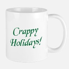 Crappy Christmas Happy Holidays Mugs