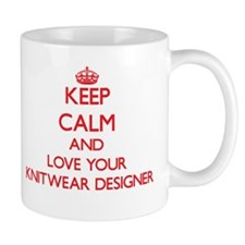 Keep Calm and love your Knitwear Designer Mugs
