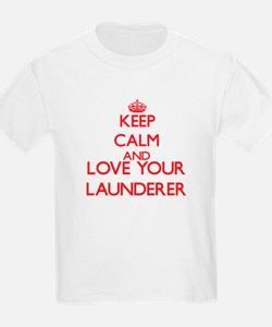 Keep Calm and love your Launderer T-Shirt