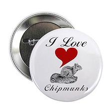 I Love Chipmunks Button