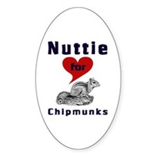 Nuttie For Chipmunks Oval Decal