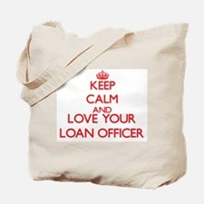 Keep Calm and love your Loan Officer Tote Bag