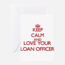 Keep Calm and love your Loan Office Greeting Cards