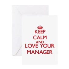 Keep Calm and love your Manager Greeting Cards