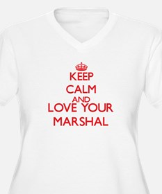 Keep Calm and love your Marshal Plus Size T-Shirt