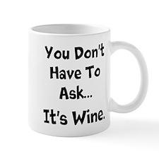 Wine. Mugs