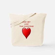 i love trap shooting Tote Bag