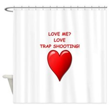 i love trap shooting Shower Curtain