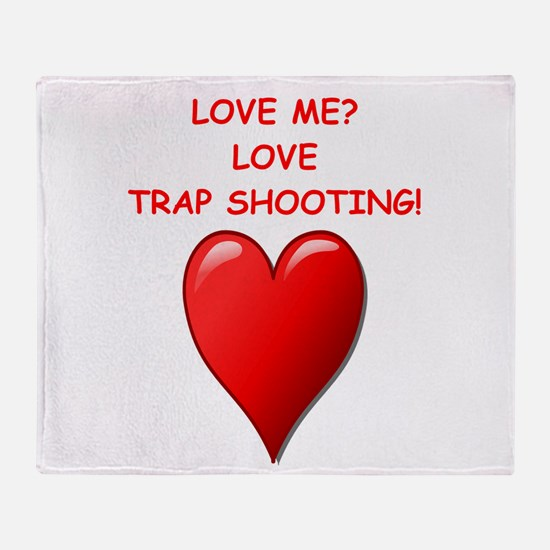 i love trap shooting Throw Blanket