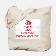 Keep Calm and love your Medical Secretary Tote Bag