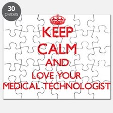 Keep Calm and love your Medical Technologis Puzzle
