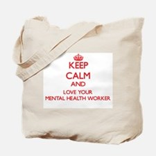 Keep Calm and love your Mental Health Wor Tote Bag