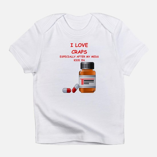 i love craps Infant T-Shirt