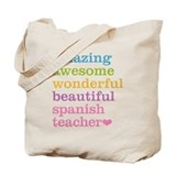 Amazing awesome spanish teacher Canvas Totes
