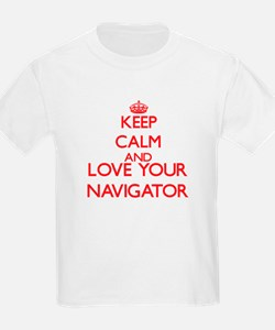 Keep Calm and love your Navigator T-Shirt