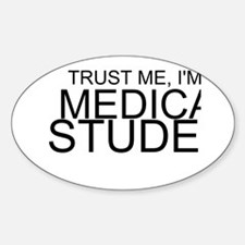 Trust Me, I'm A Medical Student Decal