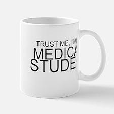 Trust Me, I'm A Medical Student Mugs