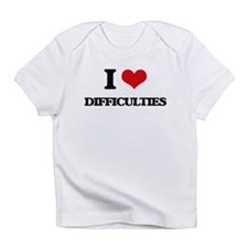 I Love Difficulties Infant T-Shirt