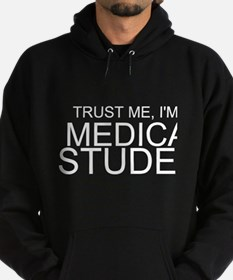 Trust Me, I'm A Medical Student Hoodie