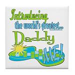 Best Daddy Ever Tile Coaster