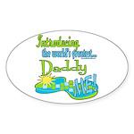 Best Daddy Ever Oval Sticker