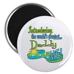 Best Daddy Ever Magnet
