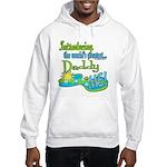 Best Daddy Ever Hooded Sweatshirt