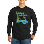 Best Daddy Ever Long Sleeve Dark T-Shirt