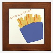 Give Me Fries Framed Tile