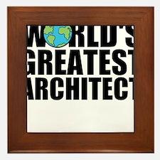 World's Greatest Architect Framed Tile