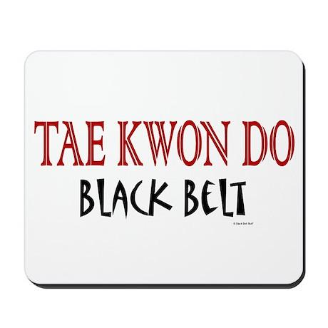 Tae Kwon Do Black Belt 1 Mousepad