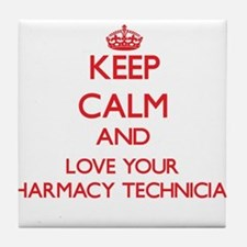 Keep Calm and love your Pharmacy Tech Tile Coaster
